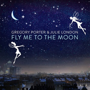 Gregory Porter & Julie London - Fly Me To The Moon